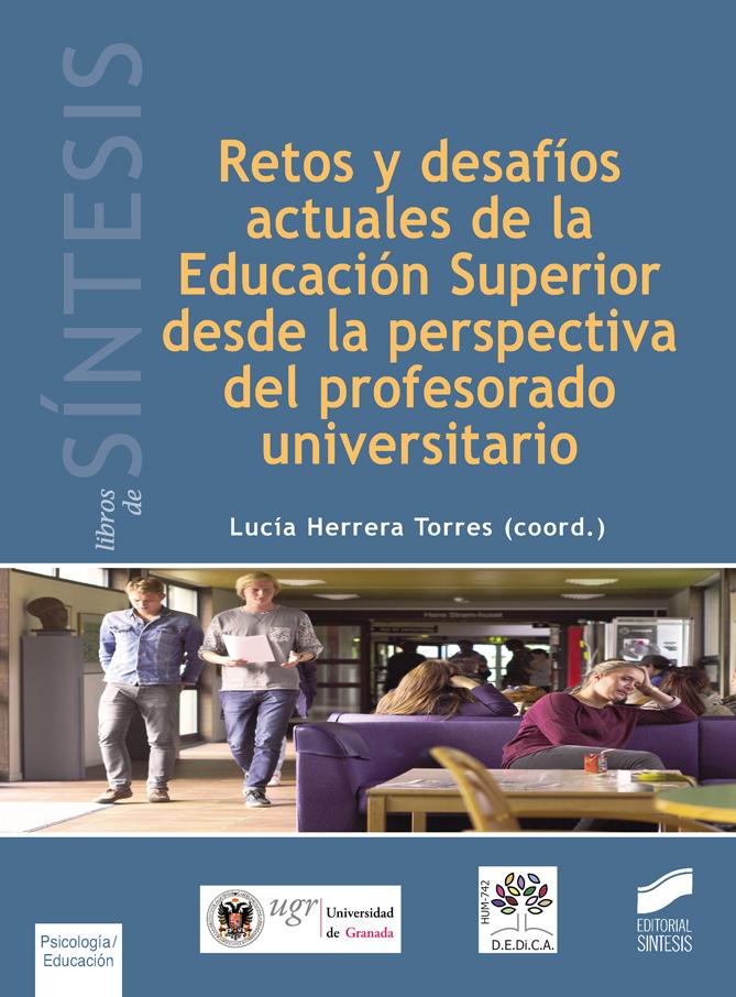 Retos y desafíos actuales de la Educación Superior desde la perspectiva del profesorado universitario