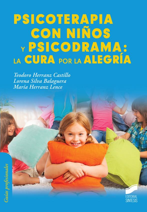 Psicoterapia con niños y psicodrama: la cura por la alegría