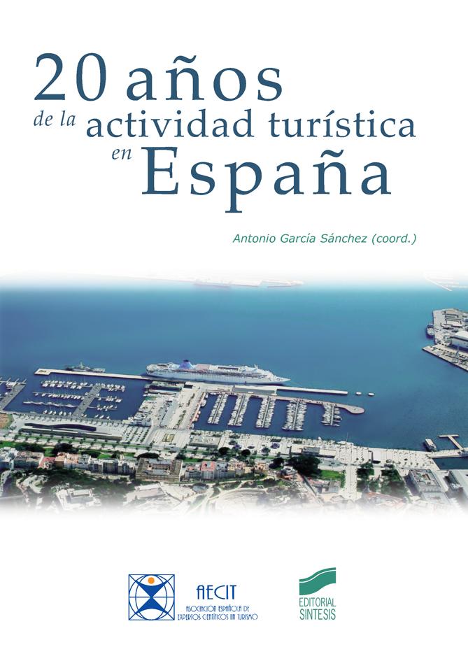20 años de la actividad turística en España