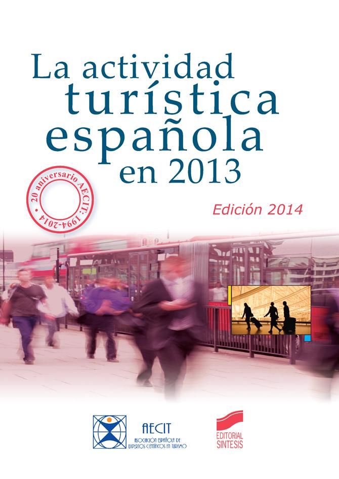 La actividad turística española en 2013 (edición 2014)
