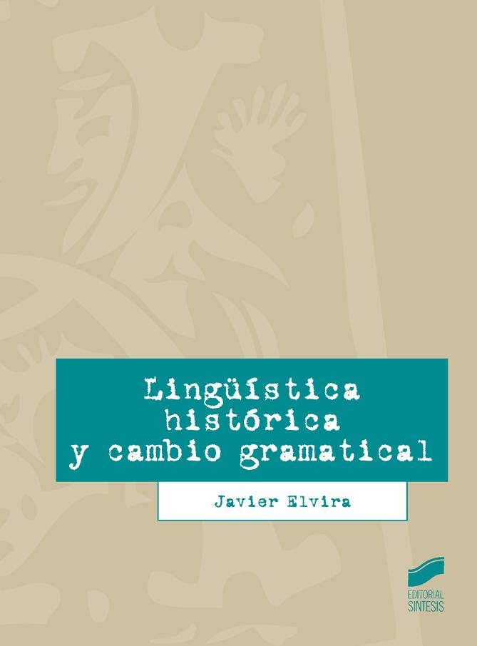 Lingüística histórica y cambio gramátical