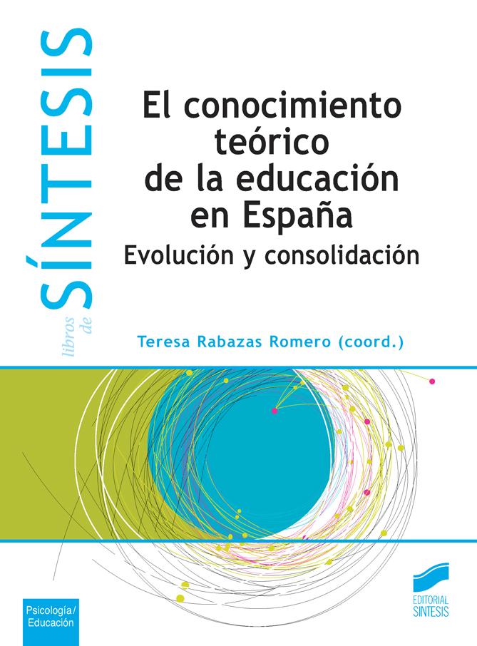 El conocimiento teórico de la educación en España