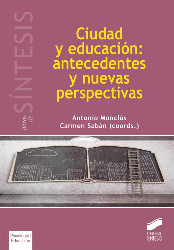 Ciudad y educación: antedecentes y nuevas perspectivas