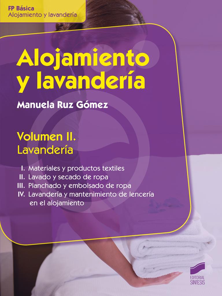 Alojamiento y lavandería. Volumen II: Lavandería