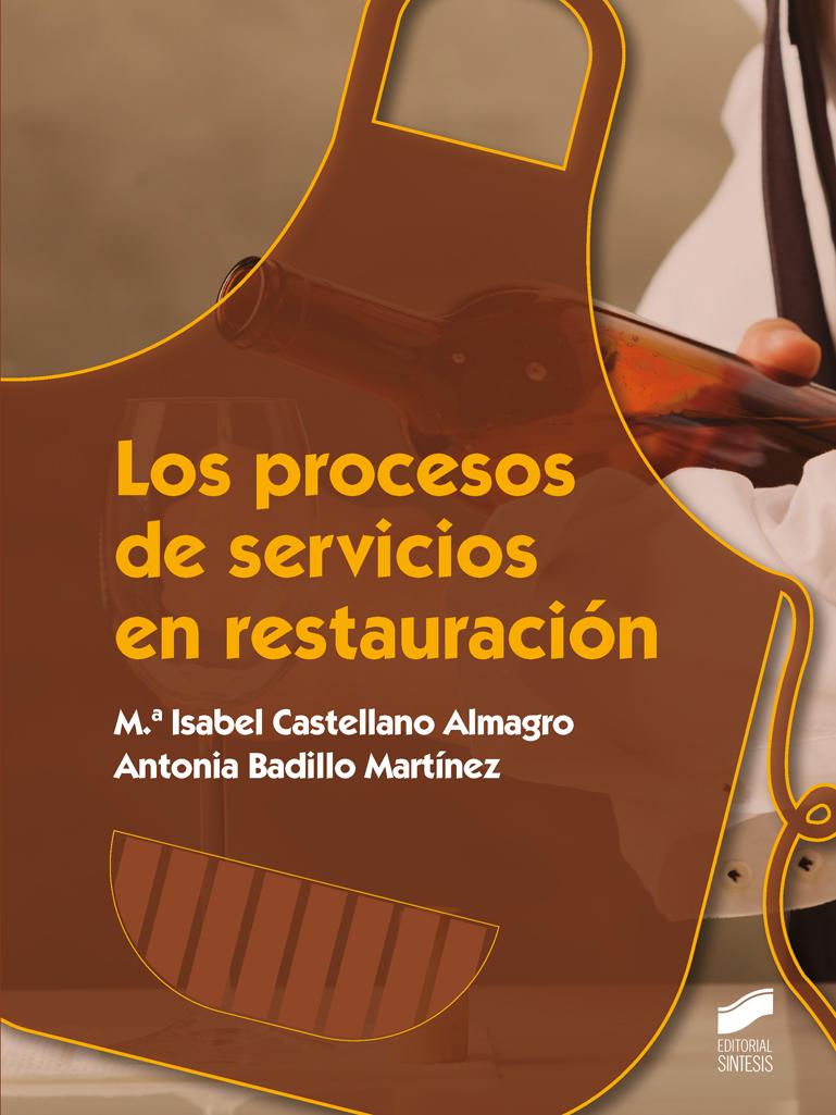 Los procesos de servicios en restauración