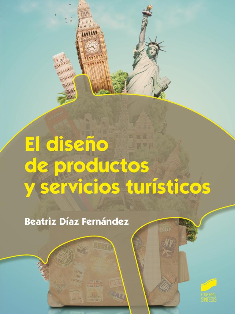 El diseño de productos y servicios turísticos