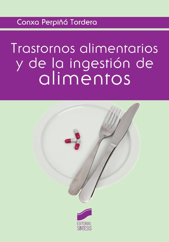 Trastornos alimentarios y de la ingestión de alimentos