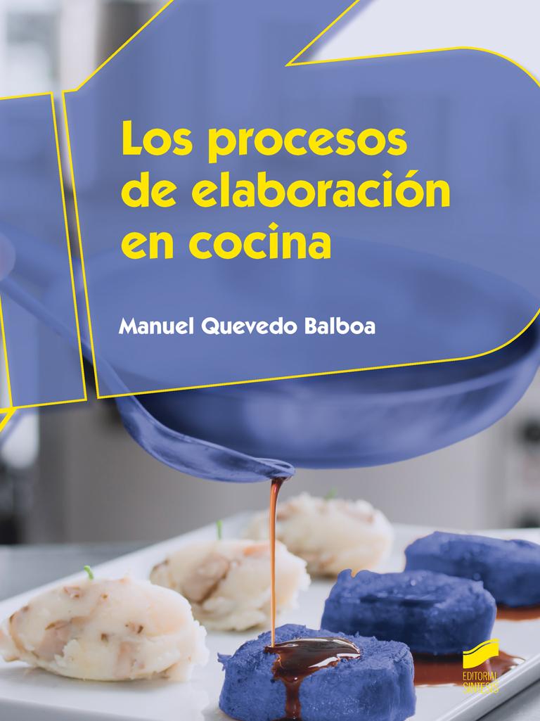 Los procesos de elaboración en cocina