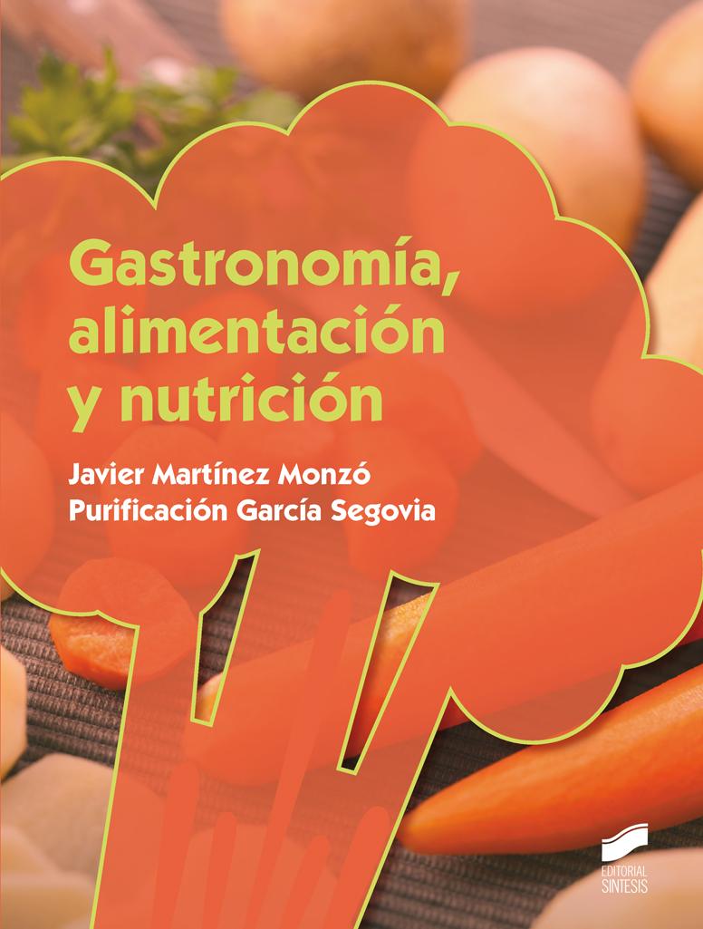 Gastronomía, alimentación y nutrición