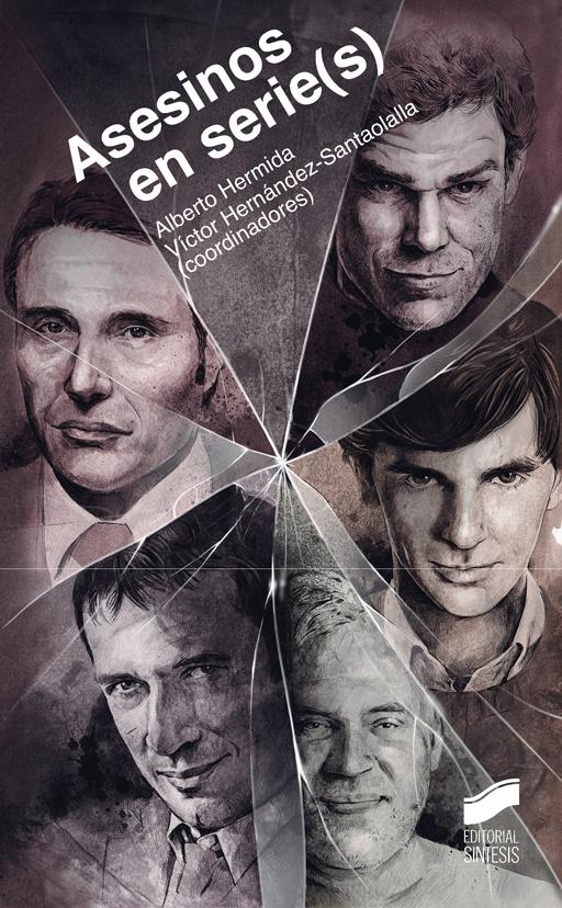 Asesinos en serie(s)