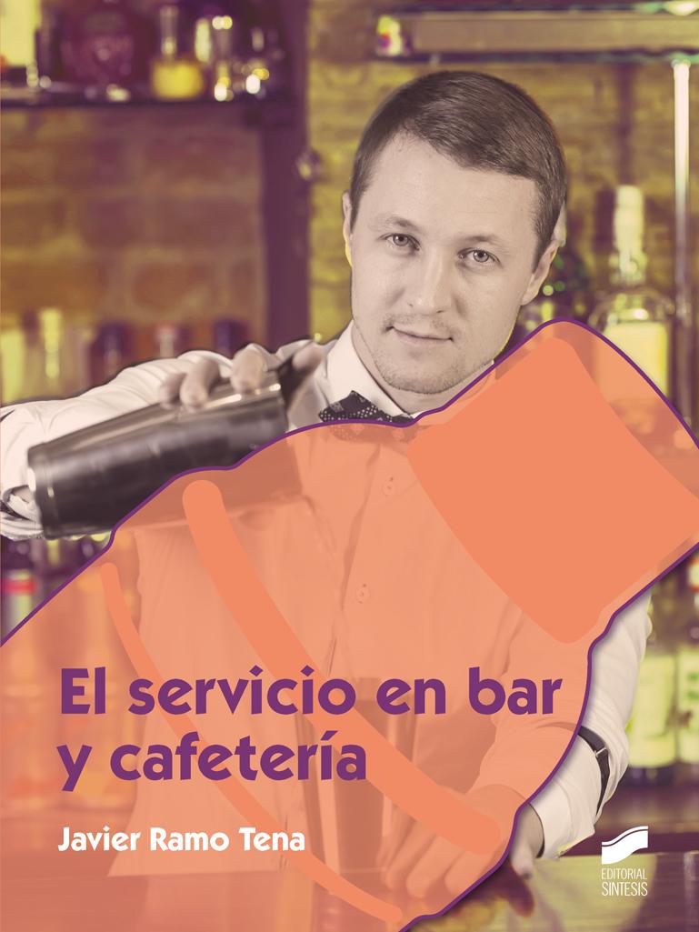 El servicio en bar y cafetería