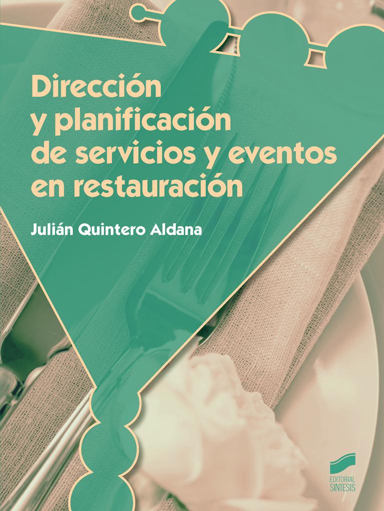 Dirección y planificación de servicios y eventos en restauración