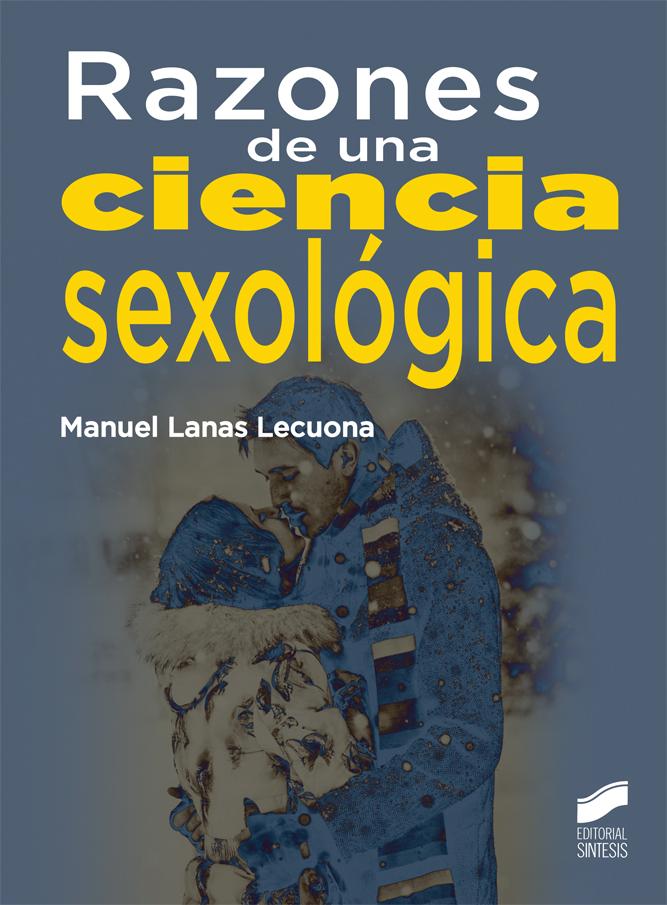 Razones de una ciencia sexológica