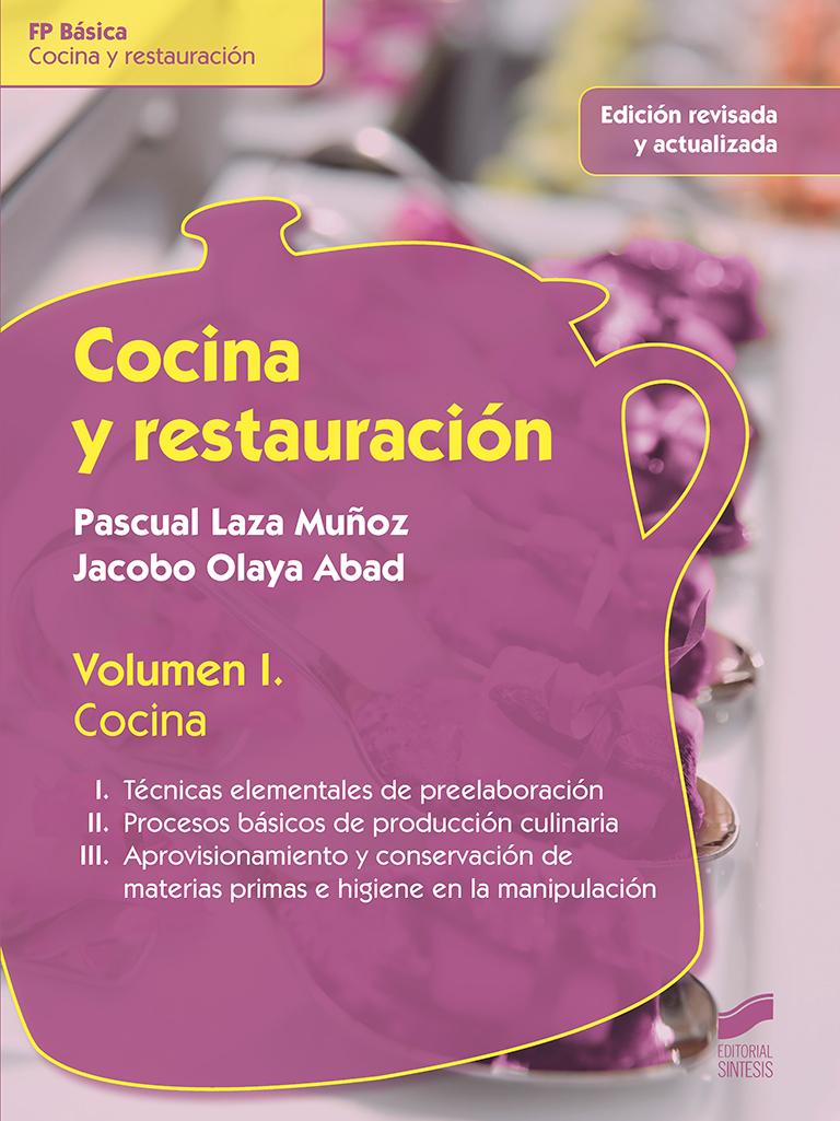 Cocina y restauración. Volumen I: Cocina
