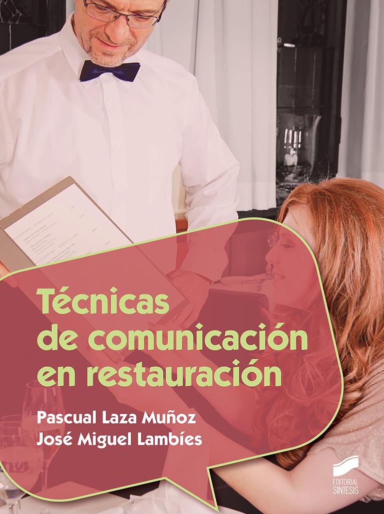 Técnicas de comunicación en restauración