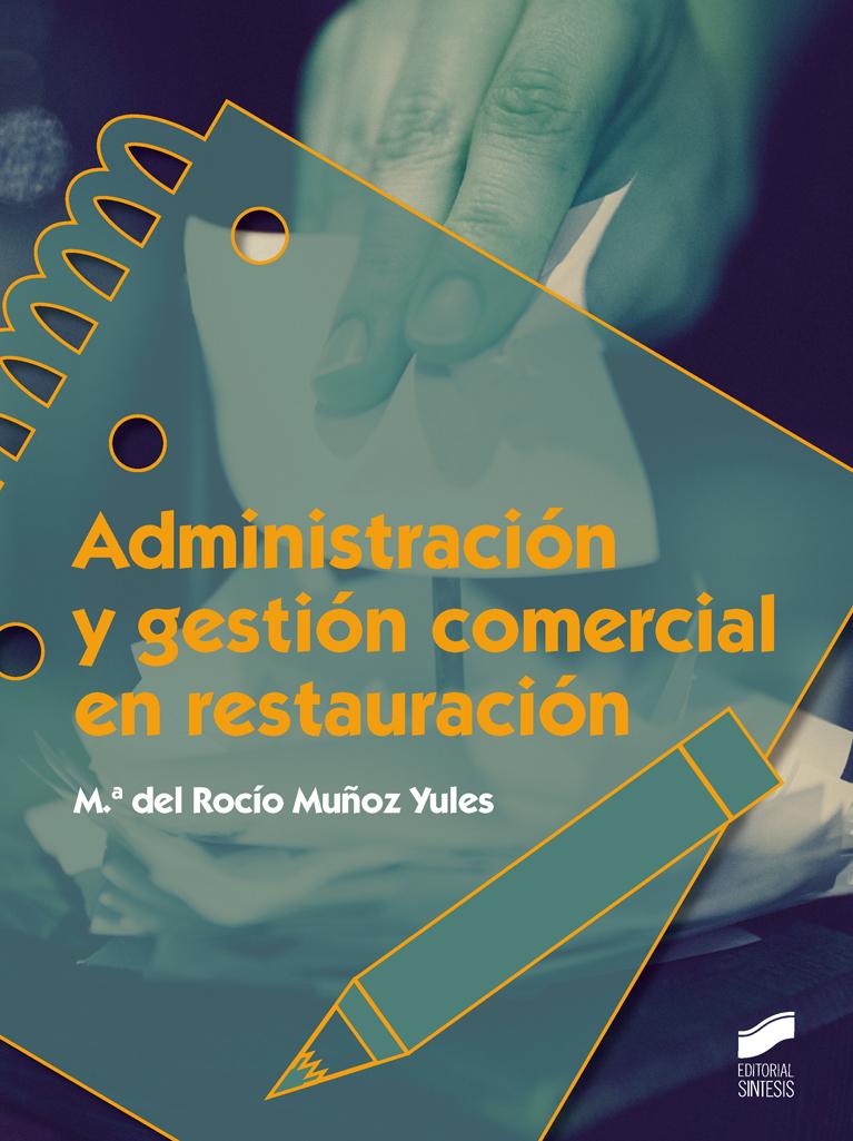 Administración y gestión comercial en restauración
