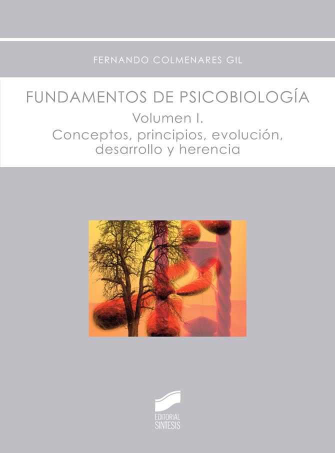 Fundamentos de psicobiología. Volumen 1