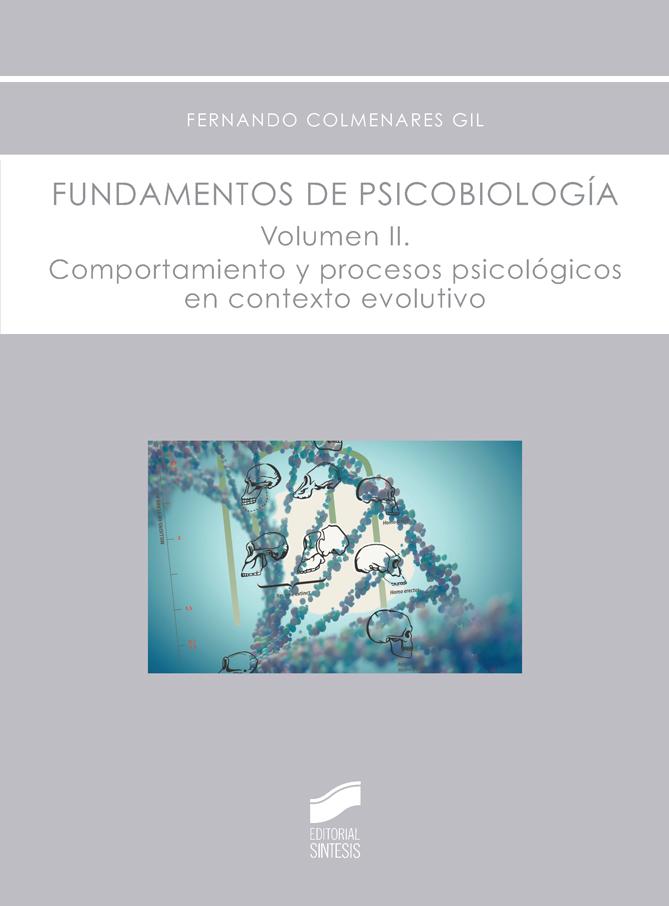 Fundamentos de psicobiología. Volumen 2