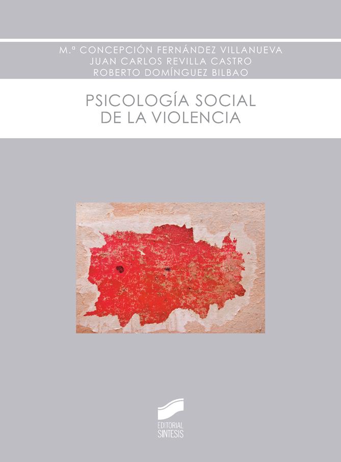 Psicología social de la violencia