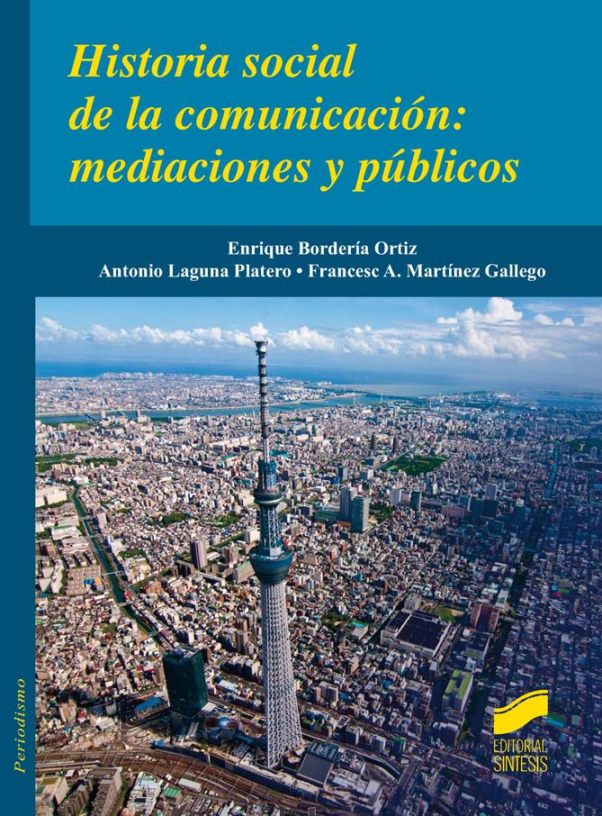 Historial social de la comunicación: mediaciones y públicos