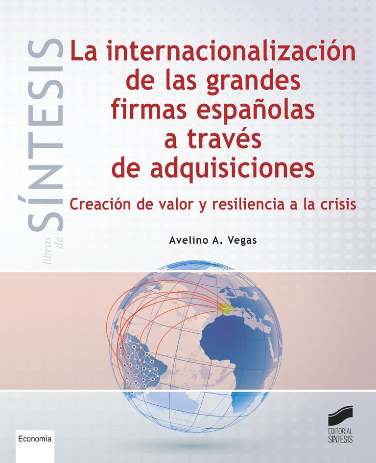 La internacionalización de las grandes firmas españolas a través de adquisiciones