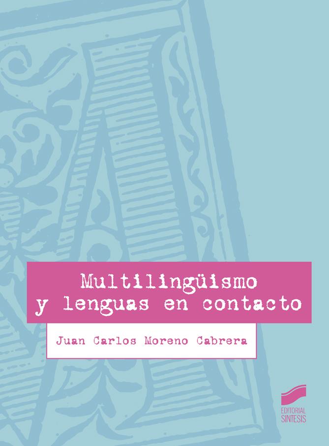 Multilingüismo y lenguas en contacto
