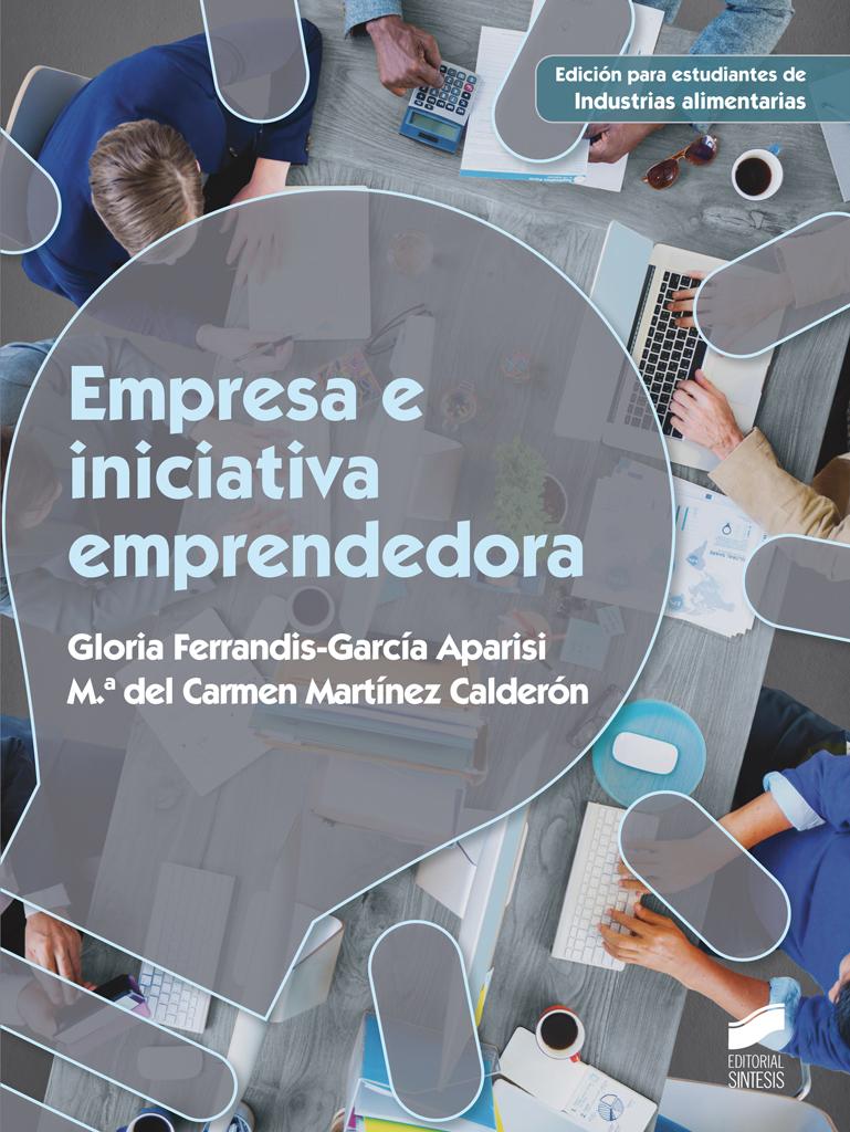 Empresa e iniciativa emprendedora (Edición para Industrias alimentarias)