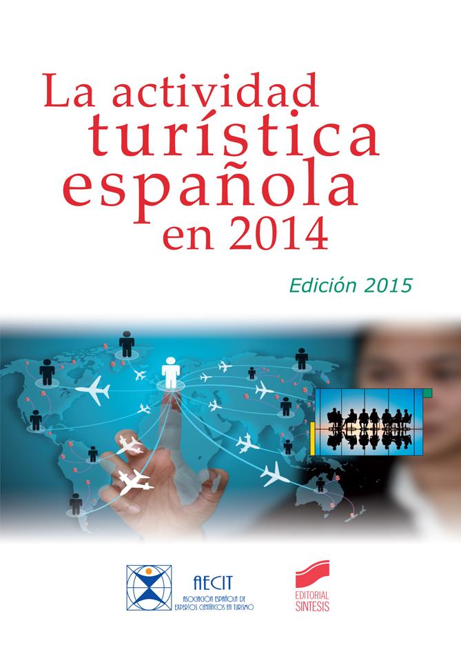 La actividad turística española en 2014 (edición 2015)