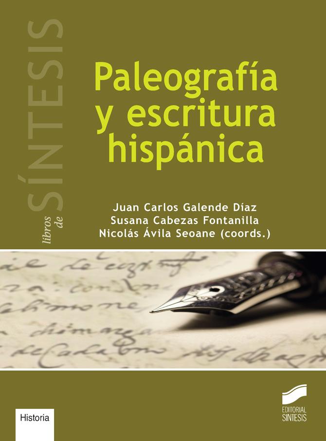 Paleografía y escritura hispánica
