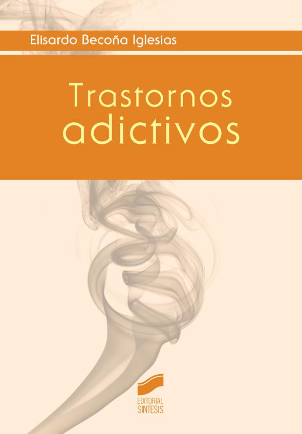 Trastornos adictivos