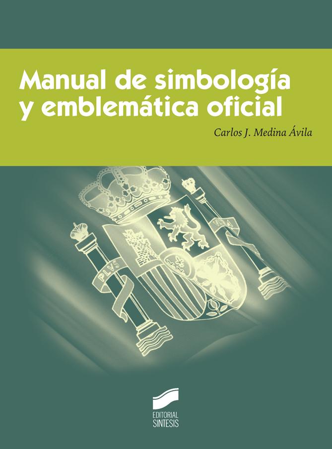 Manual de simbología y emblemática oficial