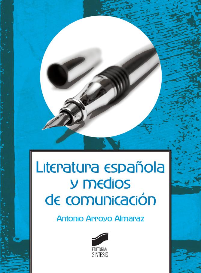 Literatura española y medios de comunicación