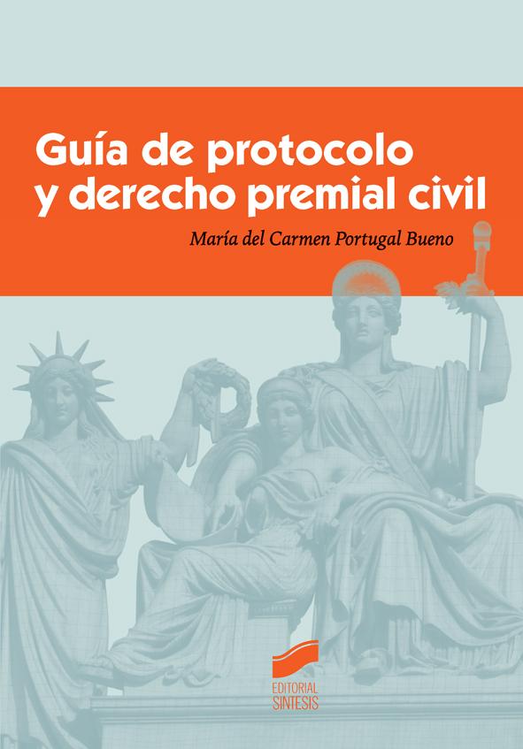 Guía de protocolo y derecho premial civil