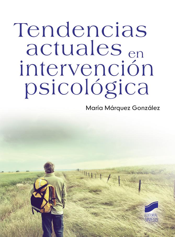 Tendencias actuales en intervención psicológica