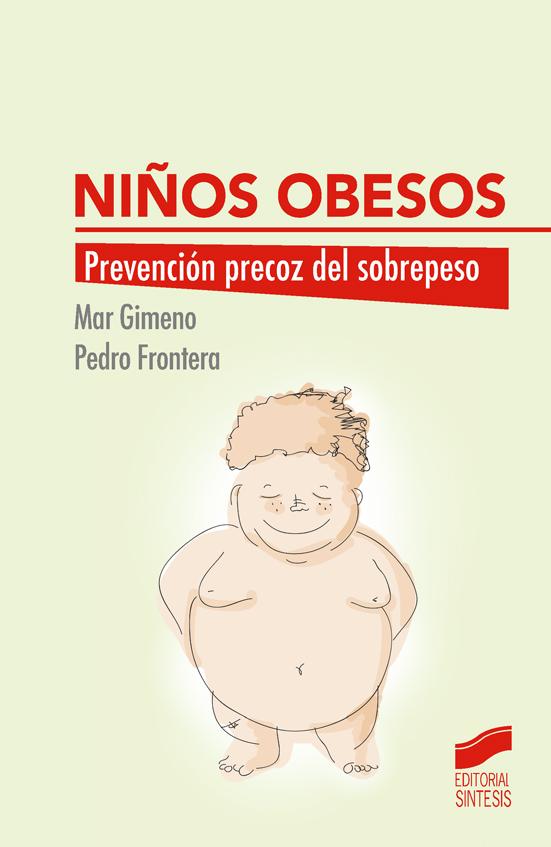 Niños obesos. Prevención precoz del sobrepeso