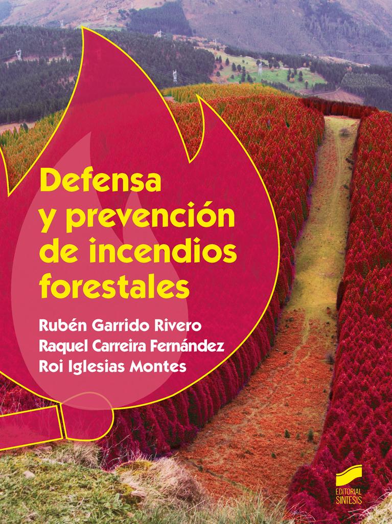 Defensa y prevención de incendios forestales