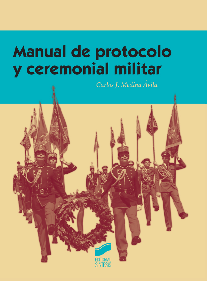 Manual de protocolo y ceremonial militar