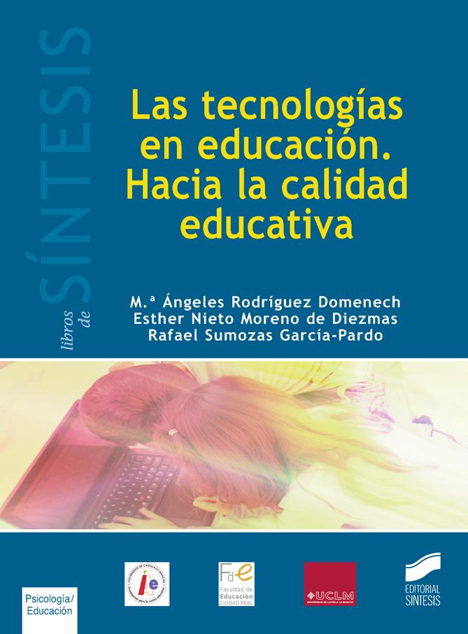 Las tecnologías en educación. Hacia la calidad educativa