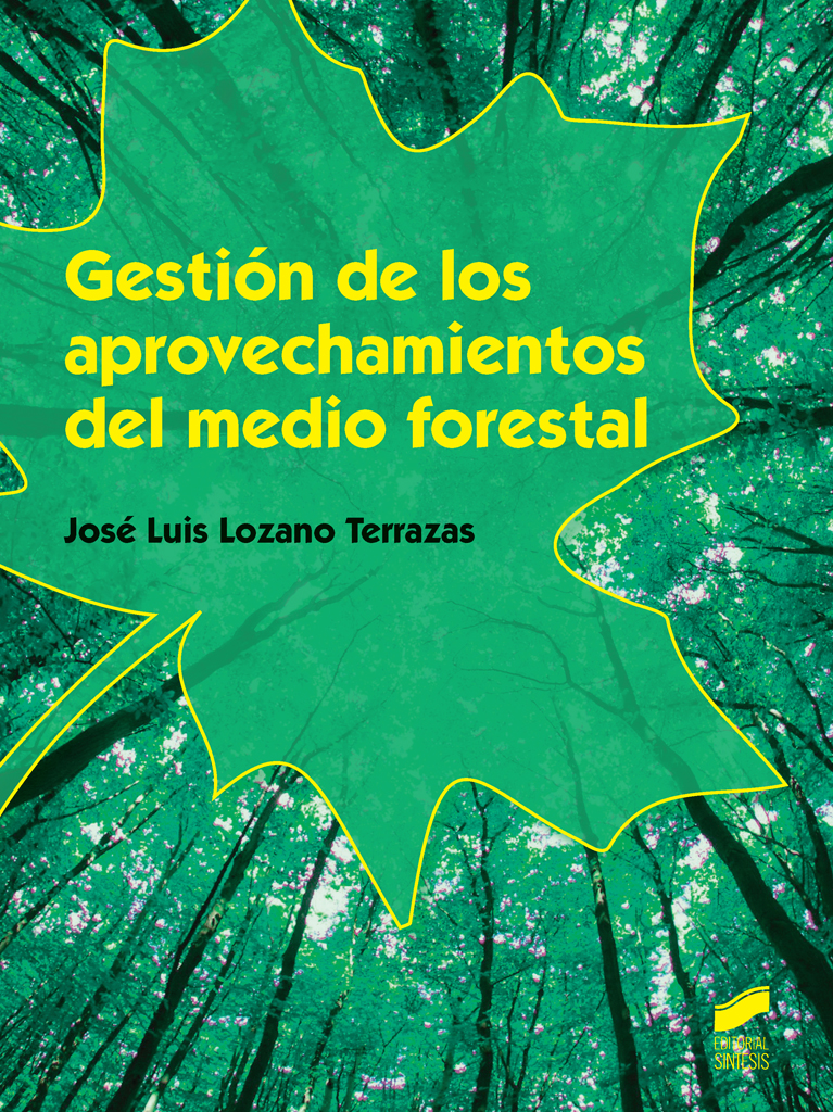 Gestión de los aprovechamientos del medio forestal