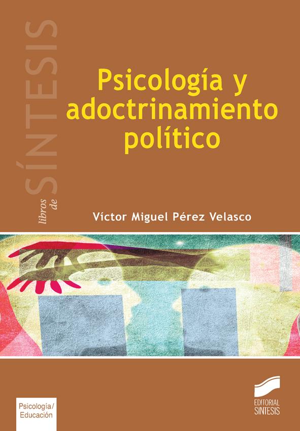 Psicología y adoctrinamiento político