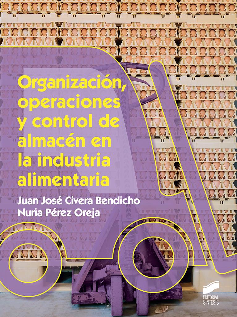 Organización, operaciones y control de almacén en la industria alimentaria