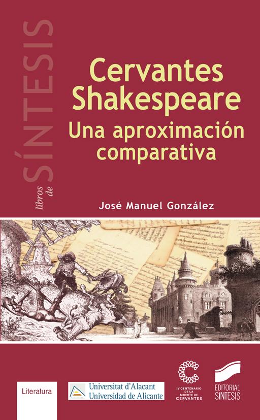 Cervantes-Shakespeare. Una aproximación comparativa