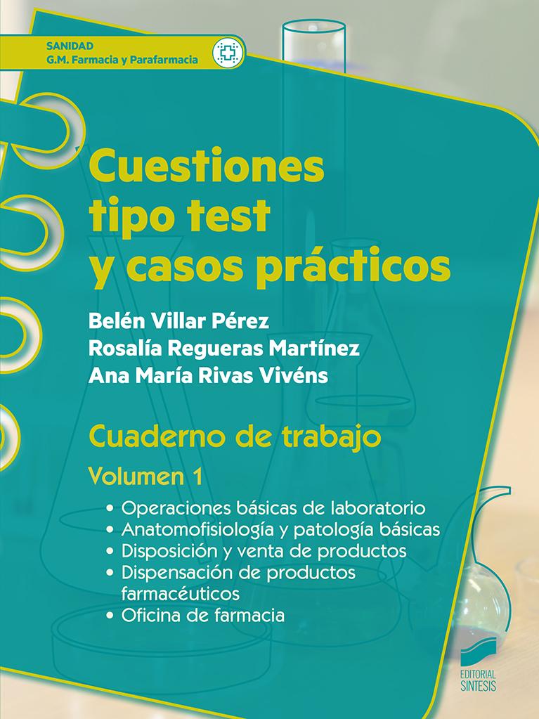 Cuestiones tipo test y casos prácticos. Cuaderno de trabajo del alumno. Volumen 1