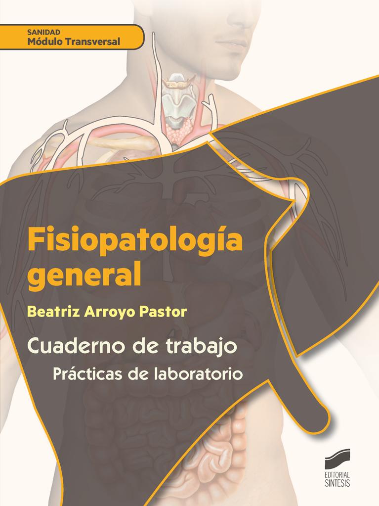 Fisiopatología general. Cuaderno del alumno