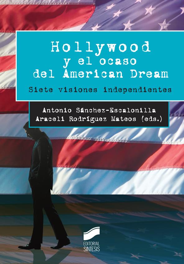 Hollywood y el ocaso del American Dream