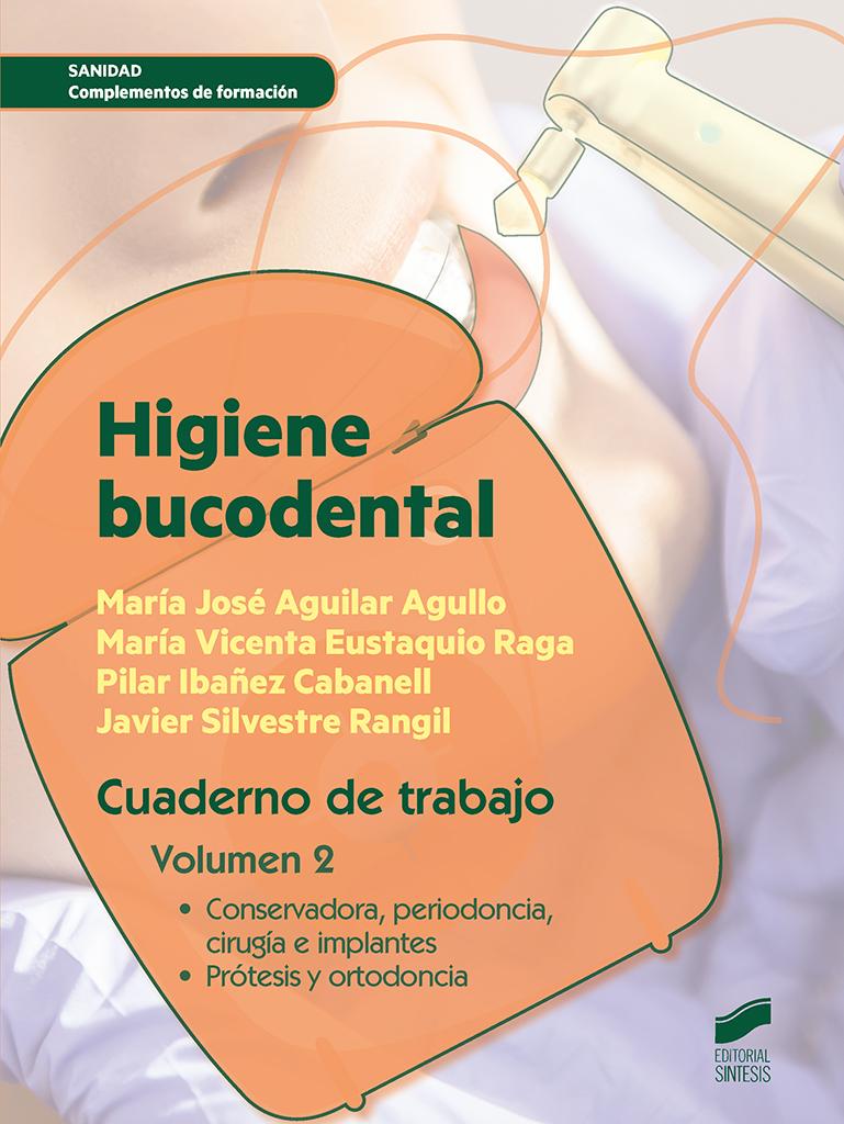 Higiéne bucodental. Cuaderno de trabajo del alumno. Volumen 2