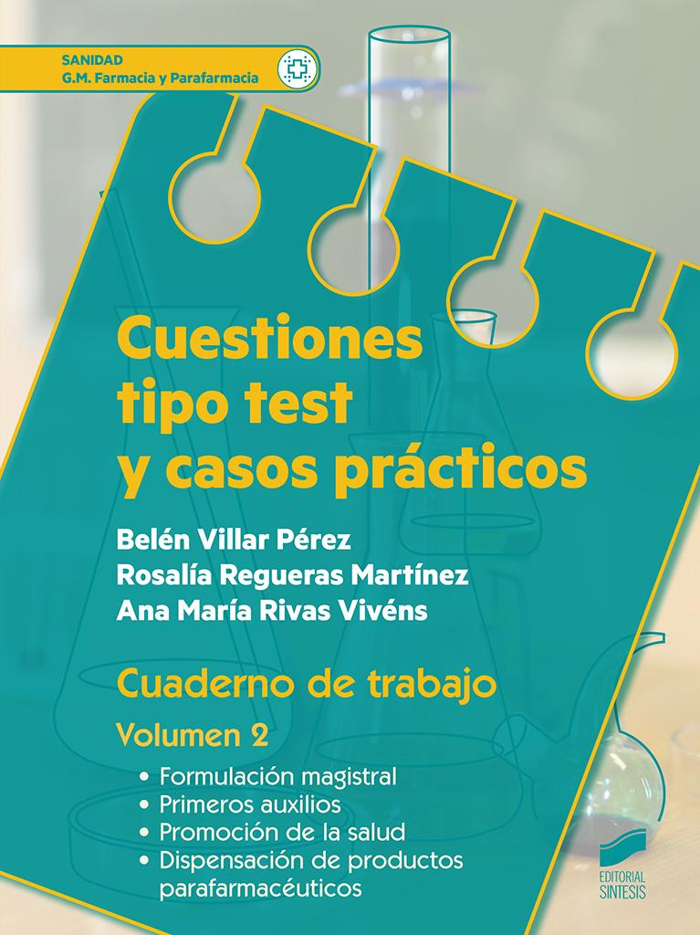 Cuestiones tipo test y casos prácticos. Cuaderno de trabajo del alumno. Volumen 2