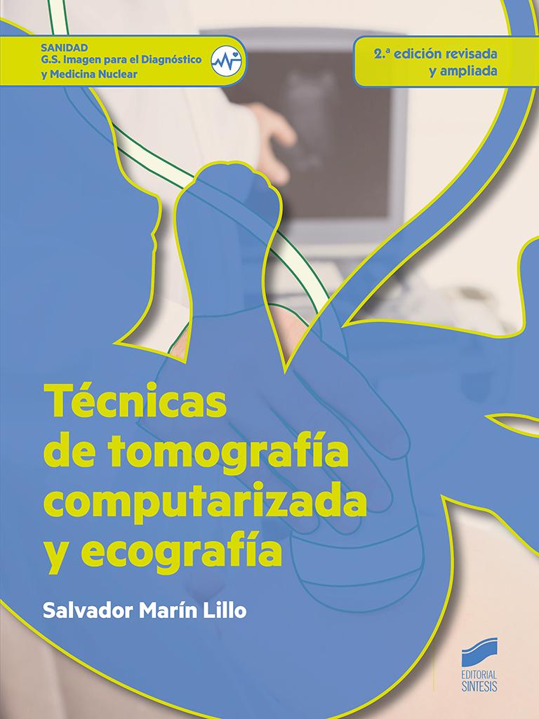 Técnicas de tomografía computarizada y ecografía