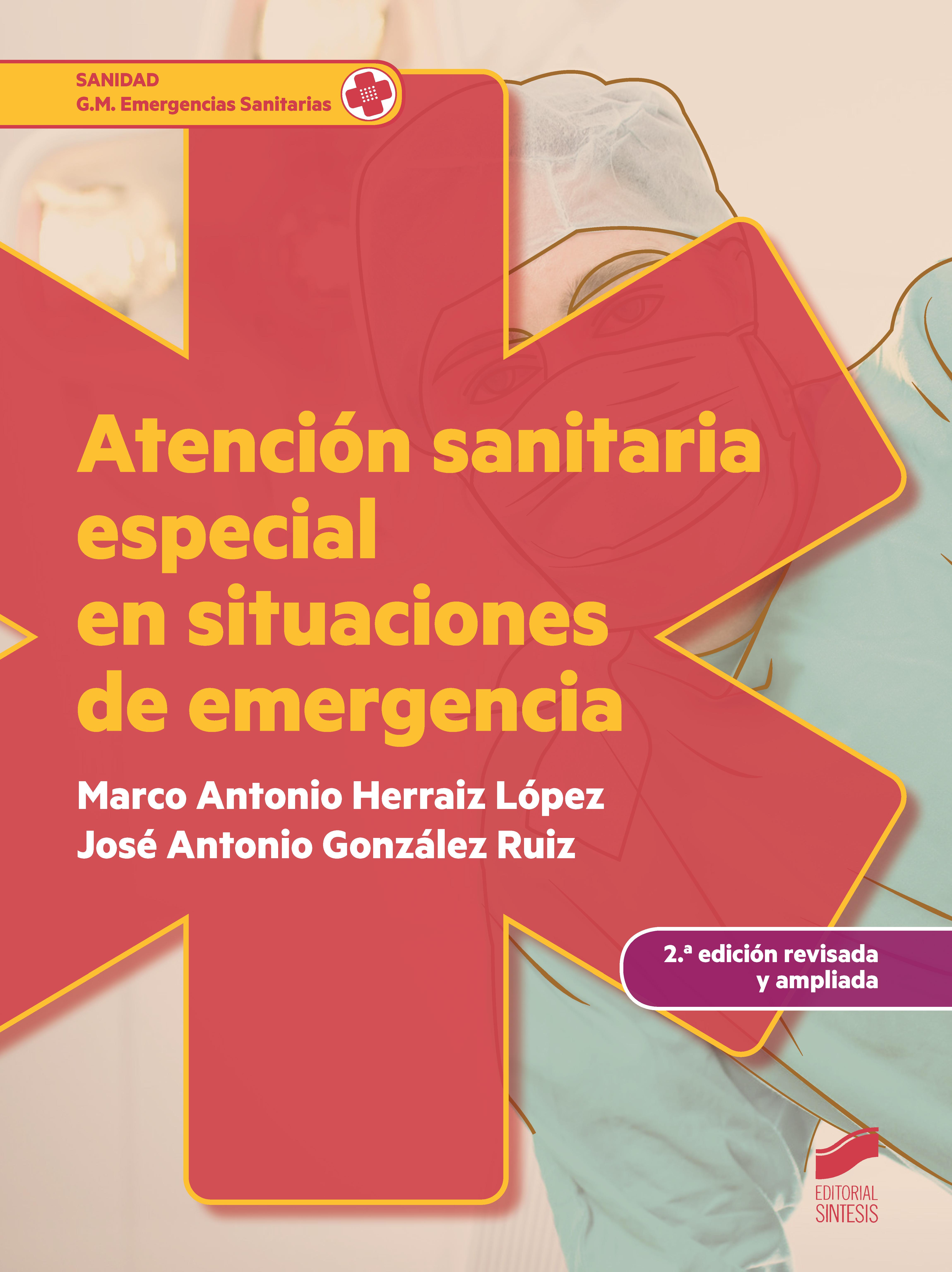 Atención sanitaria especial en situaciones de emergencia (2. ed. revisada y ampliada)