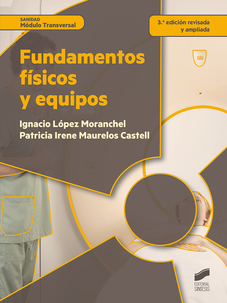 Fundamentos físicos y equipos (3.ª edición revisada y aumentada)